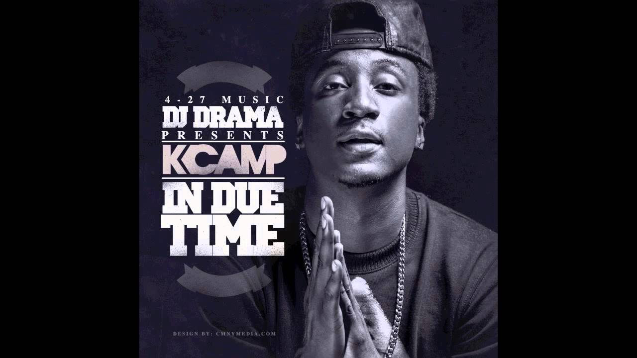 K Camp In Due Time K Camp - Good We...