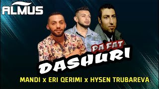 Mandi ft. Eri Qerimi & Hysen Trubareva - Dashuri pa fat (Official Audio)