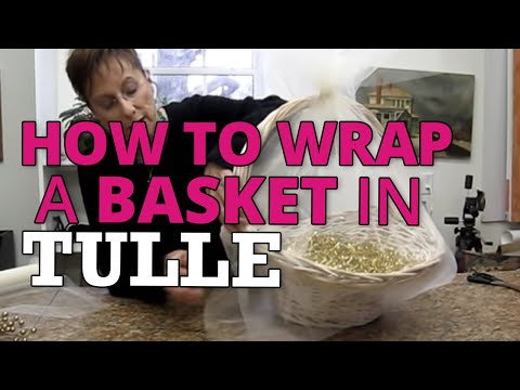 Nashville Wraps Presents Wrapping A Basket With Tulle