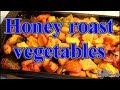 Honey roast vegetables  HOW TO MAKE BEST Honey roast vegetables  JAMAICAN CHEF /Chef Ricardo Cooking