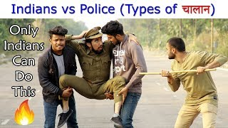 Indians vs Police | Types of  चालान | Only In India | Mandy Csc