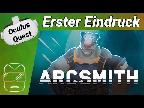Oculus Quest 2 [deutsch] Arcsmith VR: Erster Eindruck | Oculus Quest 2 Games deutsch VR Games 2021