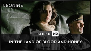 In the Land of Blood and Honey - In the Land of Blood and Honey - Trailer (deutsch/german)
