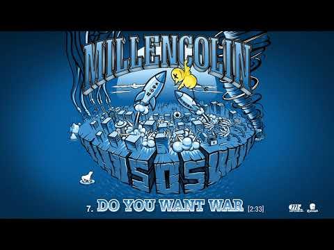 Millencolin - Do You Want War   Stream