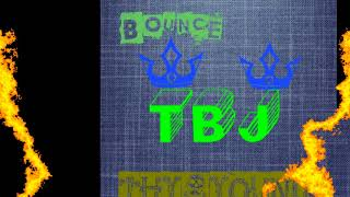TBJ - BOUNCE ( 2018 Audio )