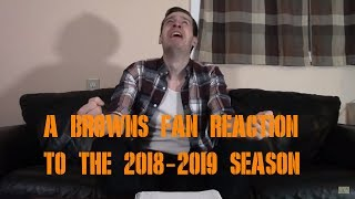 A Browns Fan Reaction to the 2018-2019 Season