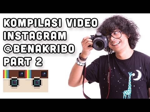 Kompilasi Video Instagram Benakribo Part 2