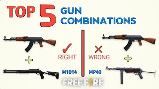 TOP 5 GUN COMBINATIONS | 2019 Free Fire / Tips and tricks