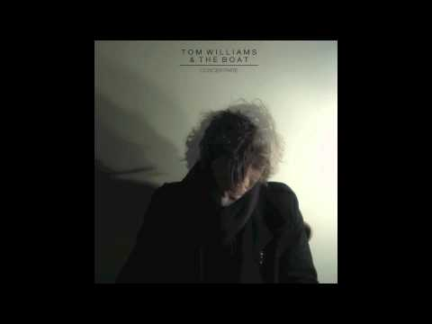 Concentrate (2011) - Tom Williams & The Boat
