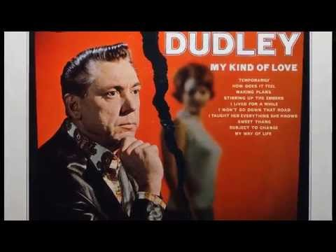 Dudley, Dave - My Way Of Life