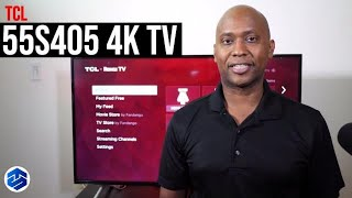 TCL 55S405 55-Inch 4K Roku Smart TV - The Best Deal For Your Money