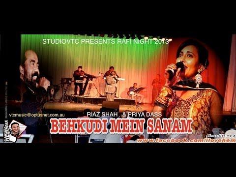 BEKHUDI MEIN SANAM    RIAZ SHAH & PRIYA DASS  LIVE AT RAFI NIGHT...