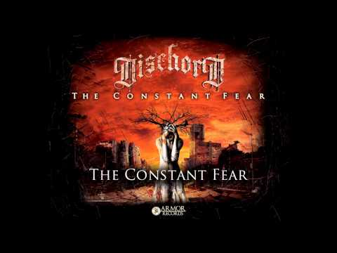 Dischord - The Constant Fear (Full Album Stream)
