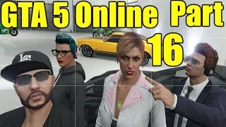 The FGN Crew Plays: GTA 5 Online Part 16 - Hippie Lettuce (PC)