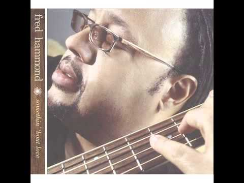 Fred Hammond - It Just Gets Sweeter