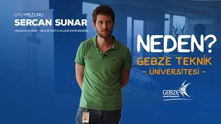 Sercan SUNAR / Senior Test & Validation Engineer - Hexagon Studio (Neden Gebze Teknik Üniversitesi?)