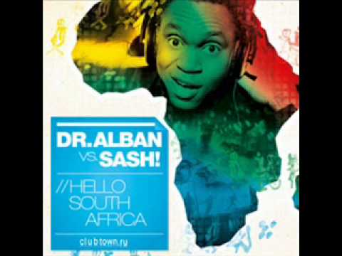 Dr Alban vs Sash - Hello south africa (Jake Cooper Mix ).wmv