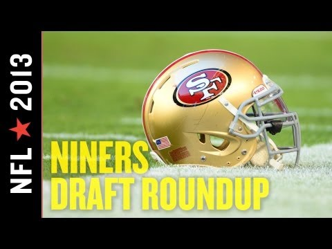 2013 49ers Draft: San Francisco Finishes Strong with Intriguing, Diverse Day Three Picks