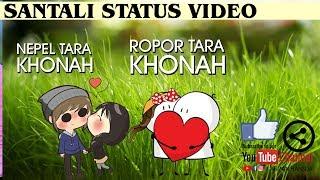 SANTALI ROMANTIC STATUS VIDEO 2019/NEPEL TARA KHONAH ROPOR TARA KHONAH//ARMAN HANSDA