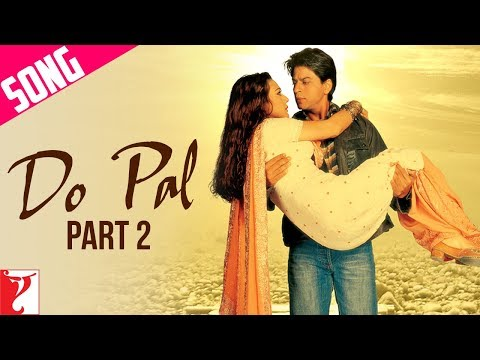 Do Pal Song | Part 2 | Veer-Zaara | Shah Rukh Khan | Preity | Lata Mangeshkar | Sonu Nigam