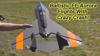 Fast FF-Aurora With Crazy Crash!