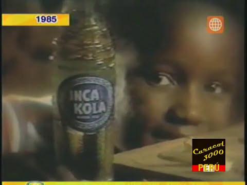 Inca Kola 1985 La Fuerza de lo Nuestro