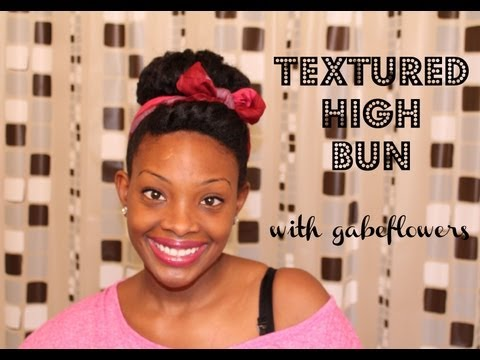 Textured High Bun | Natural Hair