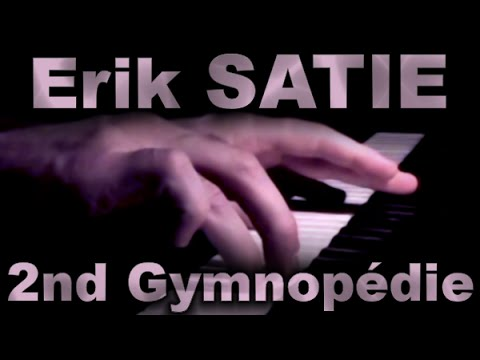 Эрик Сати - Gymnopedie No.2