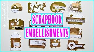 Embellecedores para Scrapbook Caseros | DIY Embellishments | Scrapbooking Luisa PaperCrafts