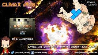 CliMaX #52b - Tournoi Tetris TGM The Masters 122nd part02
