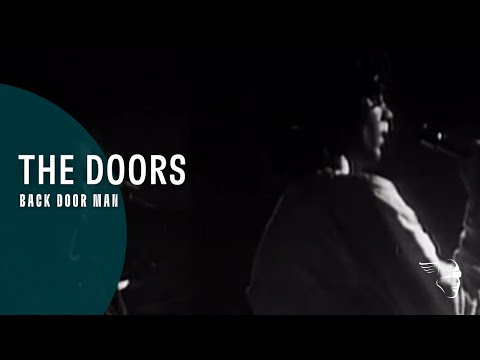 The Doors- Back Door Man (From &quot;Live In Europe 1968&quot; DVD)