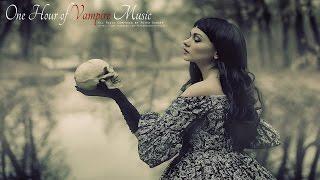 1 Hour Of Dark Vampiric Music Dark Seductive Emotional Gothic
