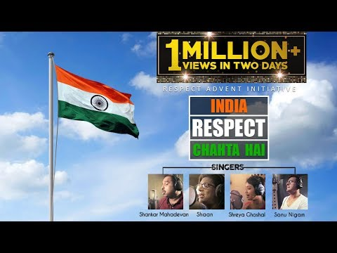 INDIA RESPECT CHAHTA HAI Official Video Song |Shankar Mahadevan |Shaan |Shreya Ghoshal |Sonu Nigam
