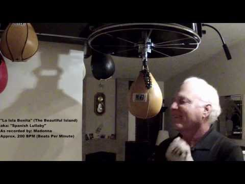 Speed bag performance: La Isla Bonita aka: Spanish Lullaby (...