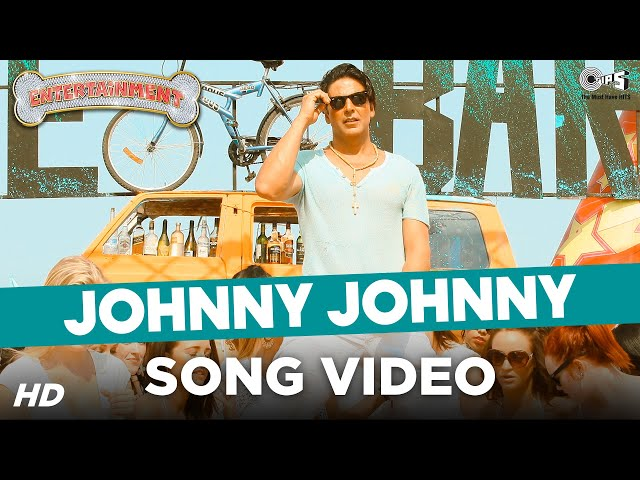 Johnny Johnny - Its Entertainment  Akshay Kumar  Tamannaah - Official HD Video Song 2014