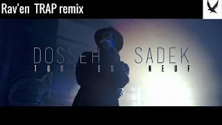 Dosseh - Tout est neuf ft. Sadek short Remake Trap_Rav'en