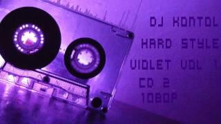 DJ Kontol - Hard Style Violet - We Are Not Alone CD2