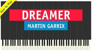Martin Garrix Ft Mike Yung Dreamer Piano Tutorial Sheet Music