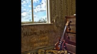 Mike DiFiore - Come Back For Me