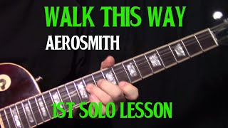"how to play ""Walk This Way"" by Aerosmith - 1st guitar solo lesson"