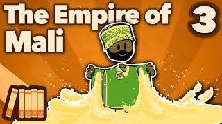 The Empire of Mali - Mansa Musa - Extra History - #3