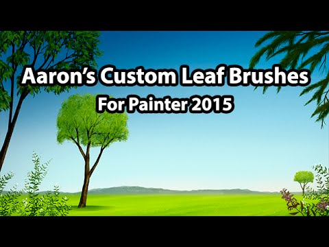 NEW Painter 2015 Leaf Brushes by Aaron Rutten