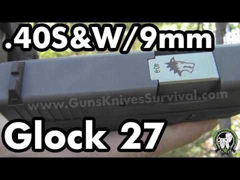 Shooting 40 S&W and 9mm From a Glock 27 (Lone Wolf Conversion Barrel)