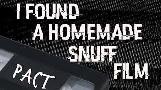 """""""I've Found a Homemade Snuff Film"""" [Creepypasta]"""