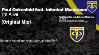 download lagu Paul Oakenfold Feat. Infected Mushroom - I'm Alive Original gratis