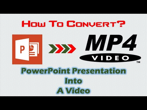 Convert PPT To MP4 | How To Convert PowerPoint 2016 Presentations into MP4 Videos