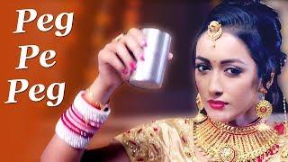 Peg Pe Peg | Somvir Kathurwal, Kapil Kathurwal, Samapti Patra | New Haryanvi Song 2018