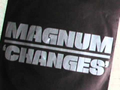 Magnum - Everybody Needs