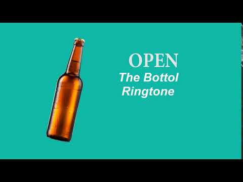 Open The Bottol Sms Ringtone