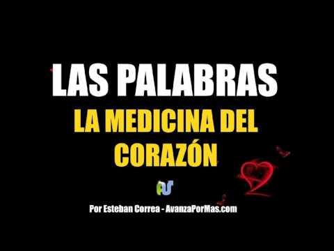 LAS PALABRAS La Medicina del Corazón - Mensajes de Sanidad Interior - PA 42